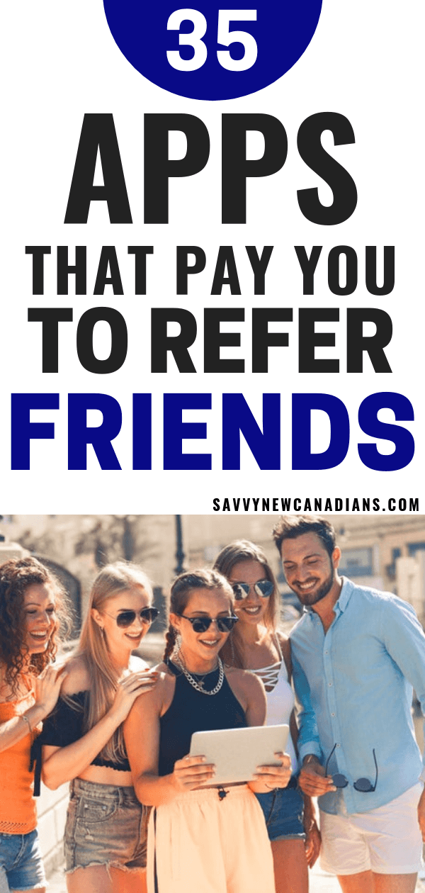 35 best apps and websites that pay you to refer friends. Make money just for signing up and referring others. Start with this free $500! #moneymakingapps #makemoneyonline #freeapps #workfromhome #makemoneytips
