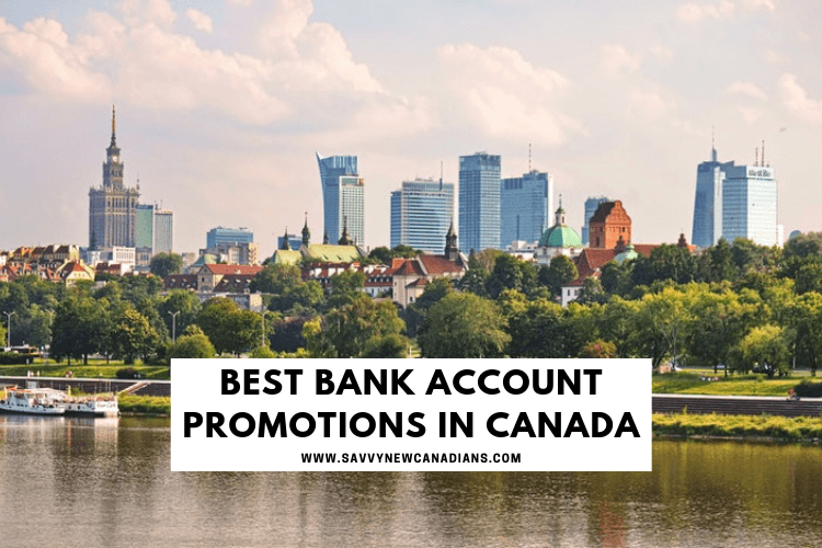 Best Bank Account Promotions and Offers in Canada