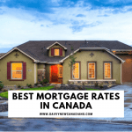 The Best Mortgage Rates in Canada