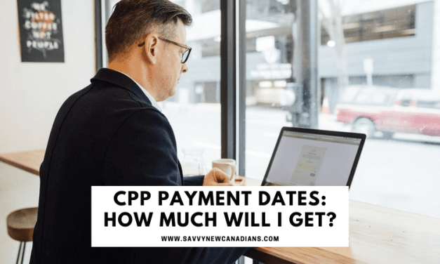 CPP Payment Dates: How Much CPP Will You Get?