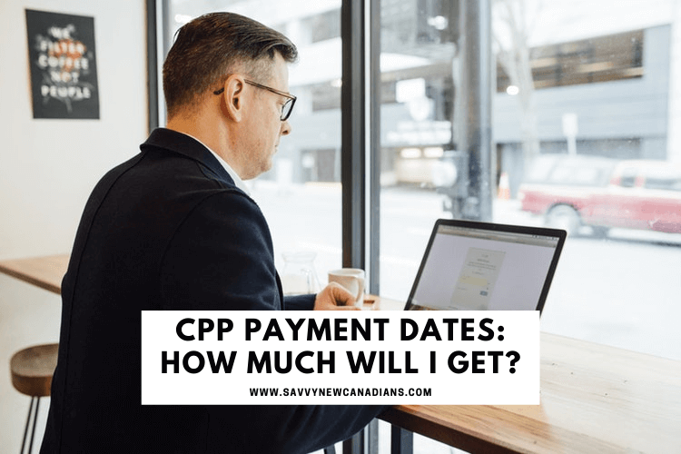 CPP Payment - How Much Will I Get