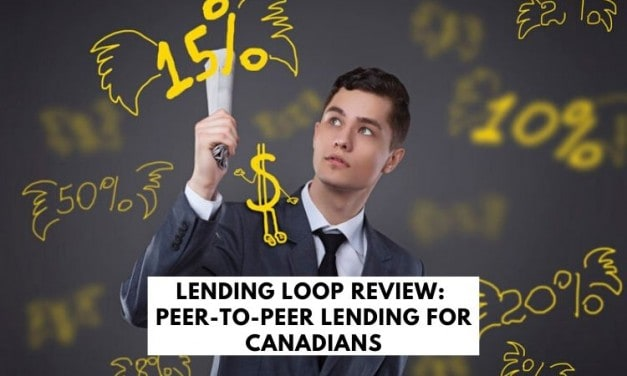 Lending Loop Review: Peer-To-Peer Lending for Canadians