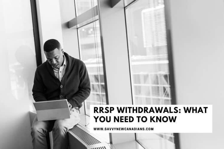 RRSP Withdrawal Rules Canada