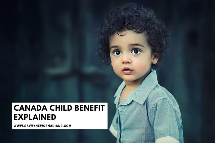 Canada Child Benefit Dates and Application