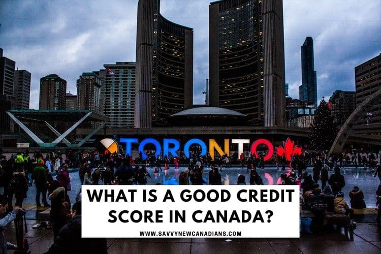 What is a good credit score in canada...
