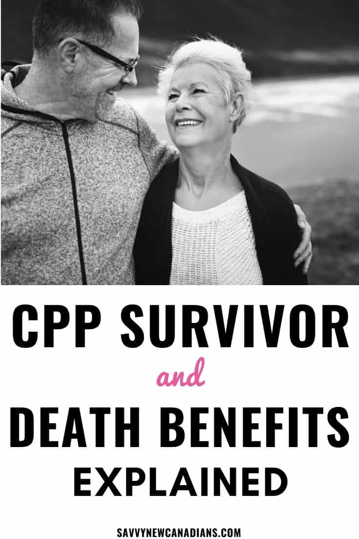 CPP Survivor and Death Benefits Explained
