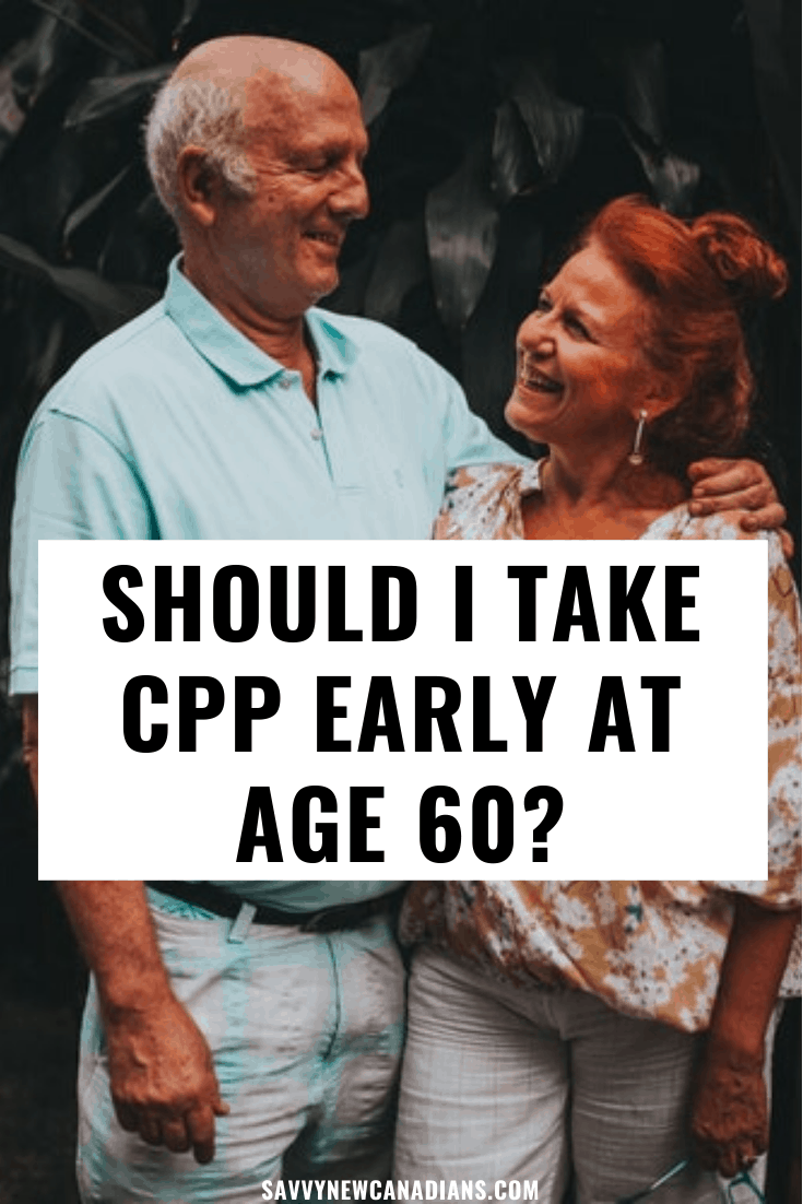 Should I Take CPP Early at Age 60?