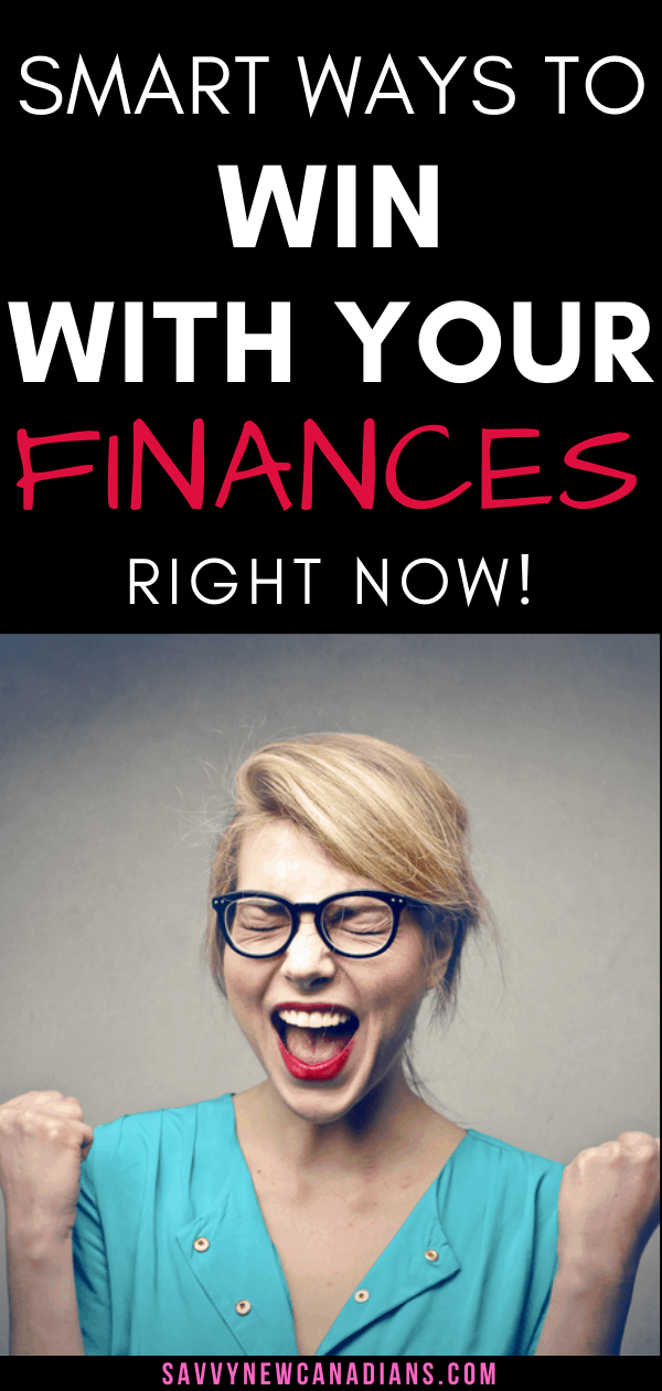 Ways To Win With Your Finances Right Now