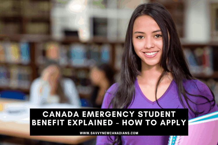 Canada Emergency Student Benefit explained and how to apply