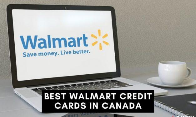 Best Walmart Canada Credit Cards for Earning Cash Back Rewards