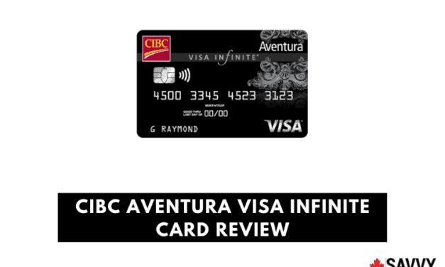 CIBC Aventura Visa Infinite Review