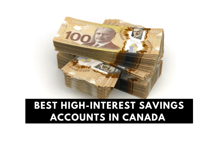 Best High Interest Savings Accounts in Canada