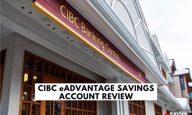 CIBC eAdvantage Savings Account Review