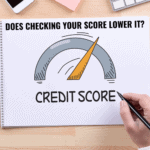 Does checking your credit score lower it