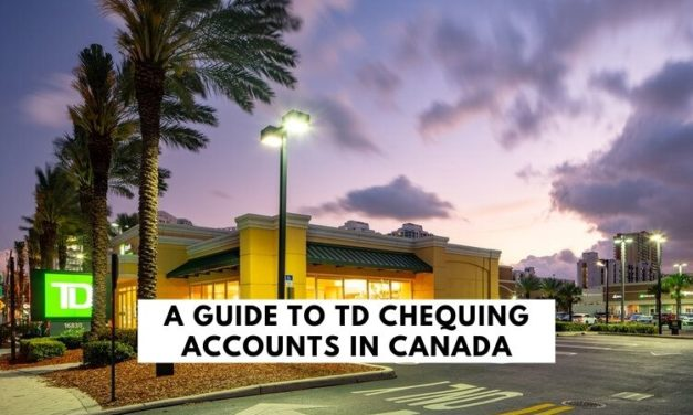 A Guide to TD Chequing Accounts in Canada