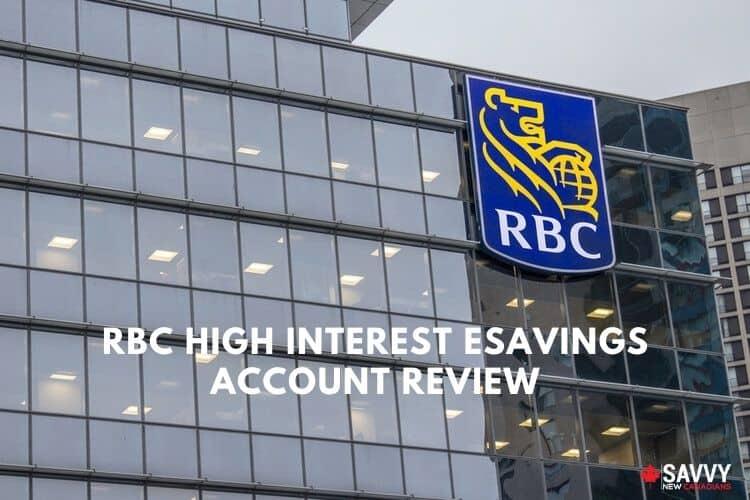 RBC HIGH INTEREST ESAVINGS ACCOUNT REVIEW