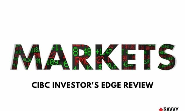 CIBC Investor's Edge Review – Is This Online Brokerage Platform Worth It?