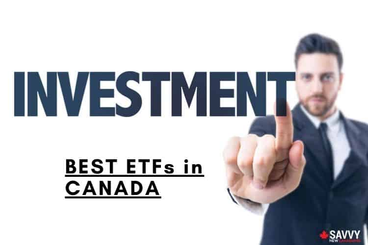 Best ETFs in Canada - How To Invest in ETFs
