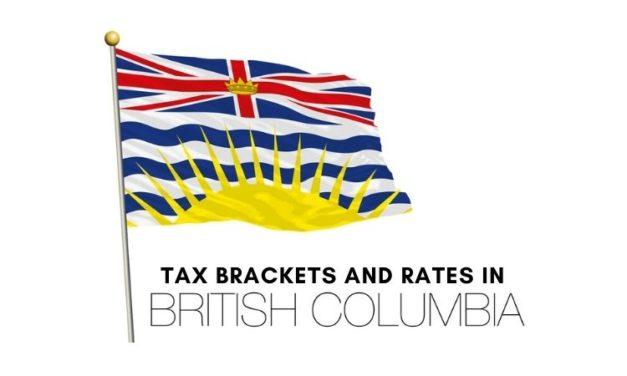 B.C. Income Tax Brackets and Tax Rates 2020