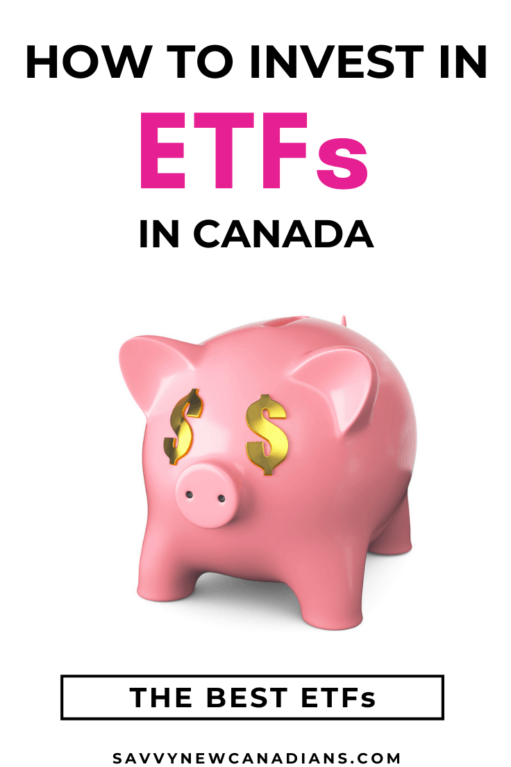 Best ETFs in Canada: A Guide To Investing in ETFs
