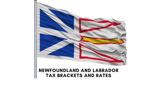 Newfoundland and Labrador Tax Rates and Tax Brackets