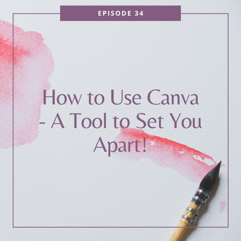 How to Use Canva - A Tool to Set You Apart!