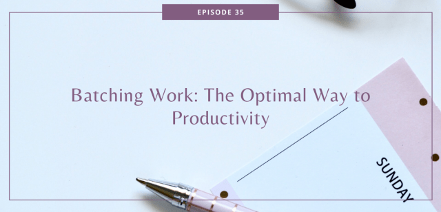 Batching Work: The Optimal Way to Productivity