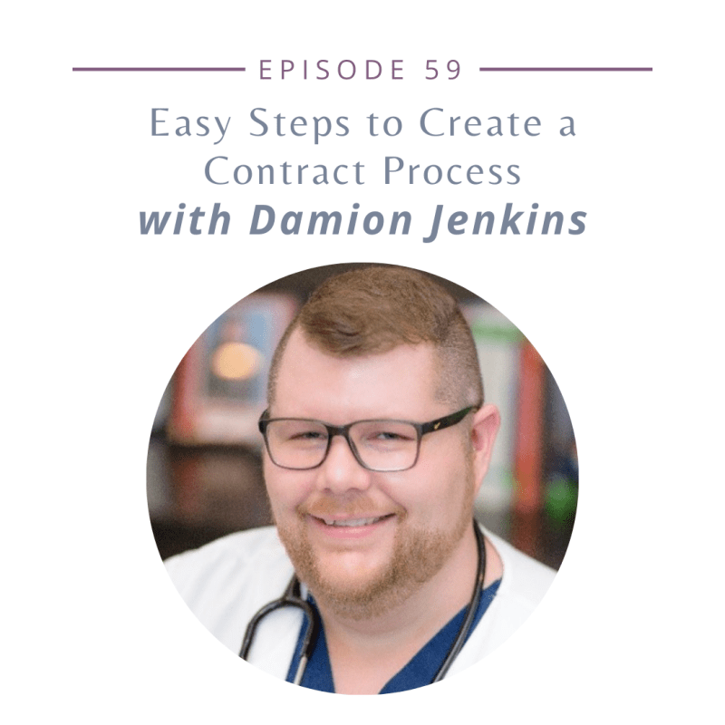Episode 59 - Easy Steps to Create a Contract Process with Damion Jenkins