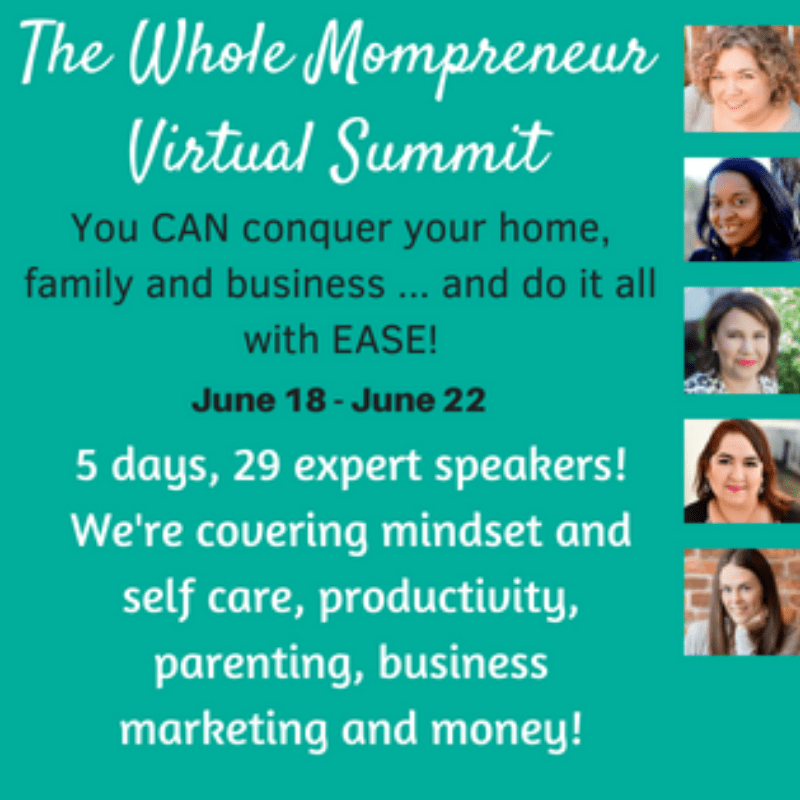 Mompreneur Virtual Summit: 5-Day FREE LIVE SESSIONS for MOMS who run their own businesses
