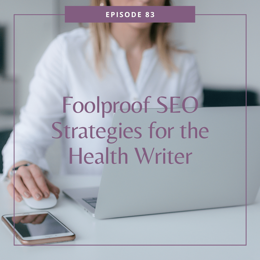 foolproof seo strategies for the health writer