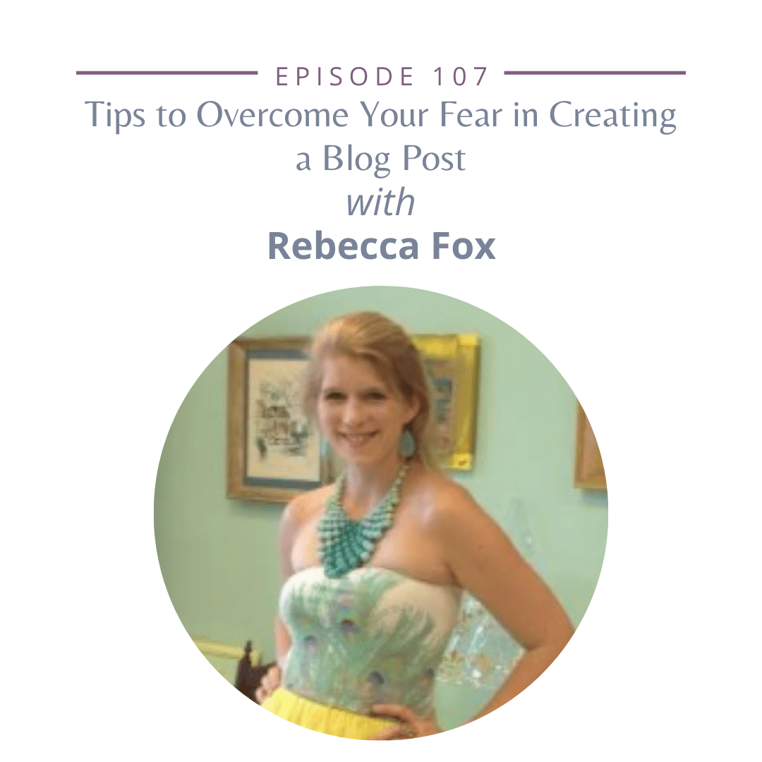 Tips to Overcome Your Fear in Creating a Blog Post