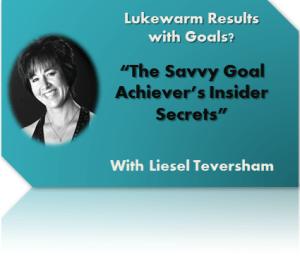 Savvy Goal Achievers Insider Secrets-a