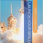 Launch your Brilliance