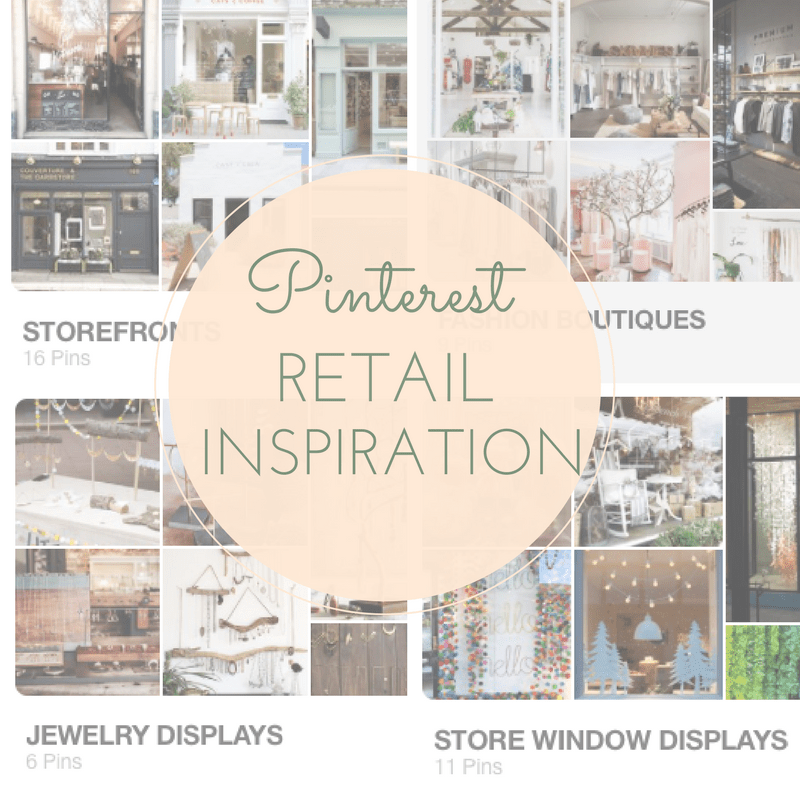 Drawing Inspiration From Dreamy Retail Spaces on Pinterest