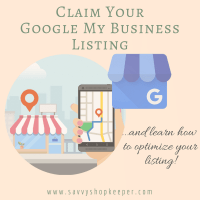 Claim Your Google My Business Listing!  ...And Learn How to Optimize Your Listing