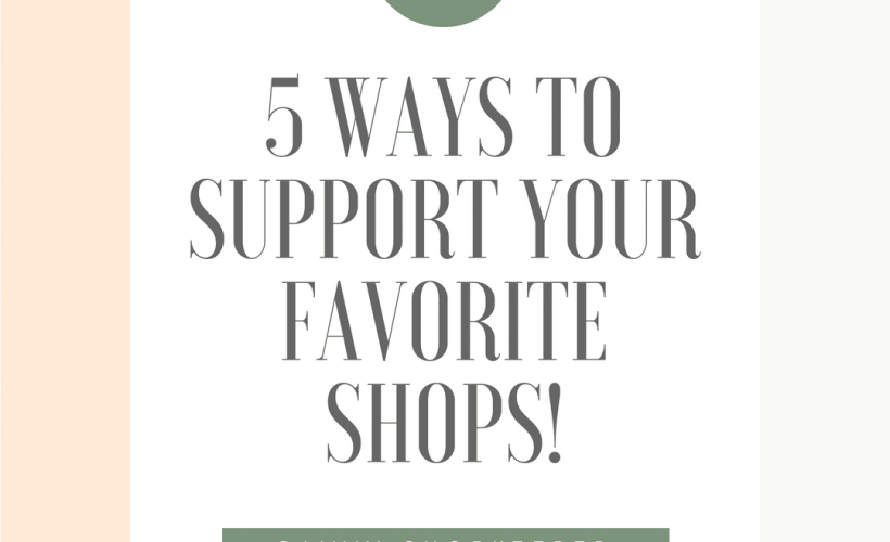5 ways to support your favorite shops