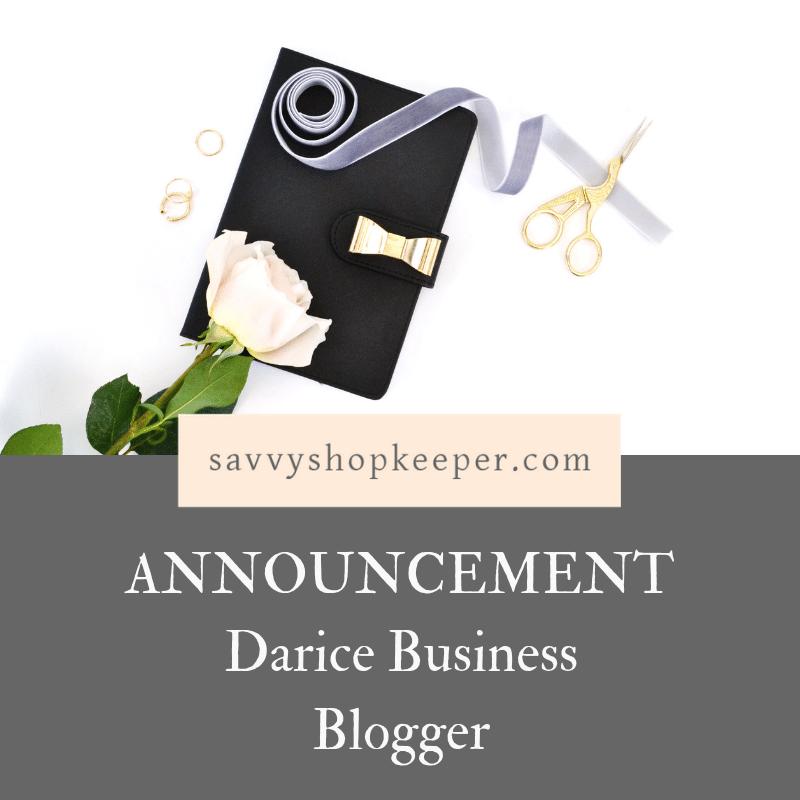 Announcement! Darice Business Blogger