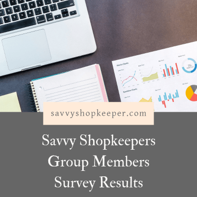 Savvy Shopkeepers Group Members Survey Results