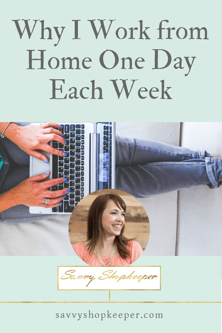 Why I Work from Home One Day Each Week