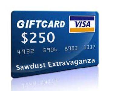 Sawdust Extravaganza Giveaway