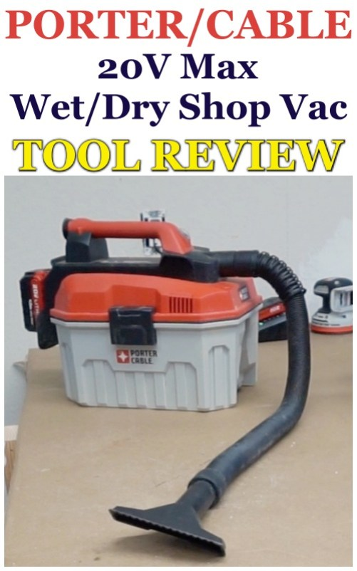 Porter-Cable 20V MAX Wet-Dry Vac - Review