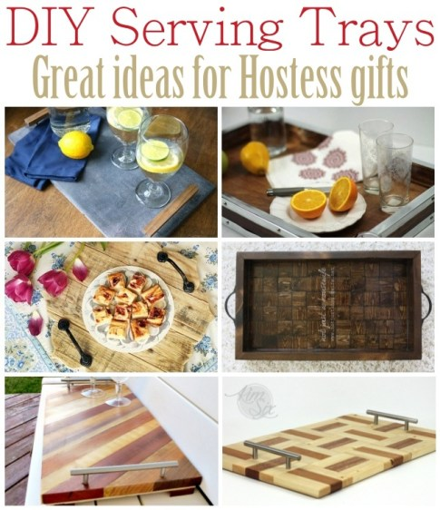 DIY serving tray ideas - great hostess gifts