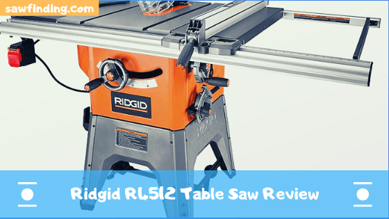 Ridgid R4512 Table Saw Review