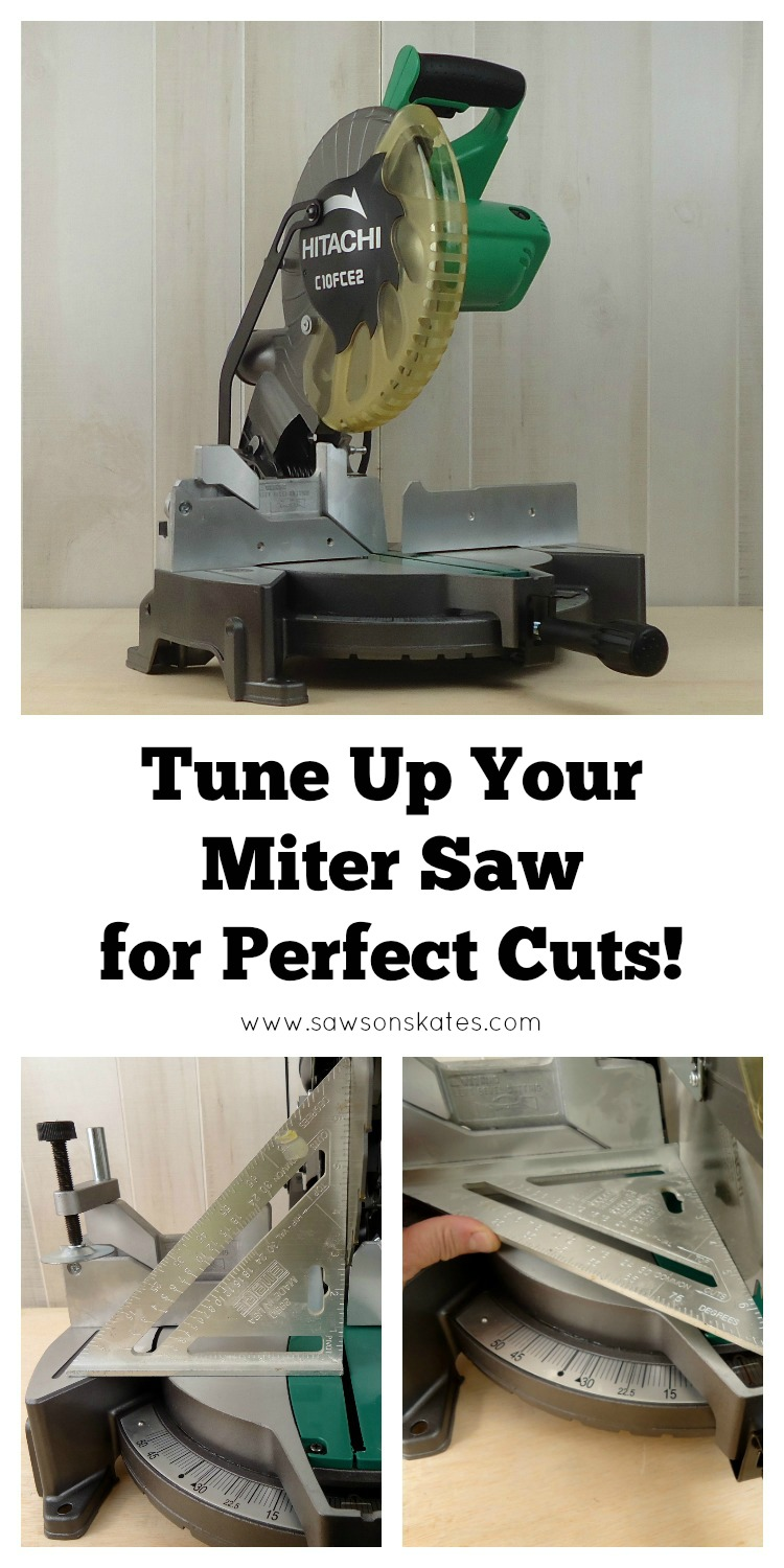 Thanks to this info I know why my miter saw wasn't cutting properly! Now it's tuned up and adjusted to make perfect cuts every time!