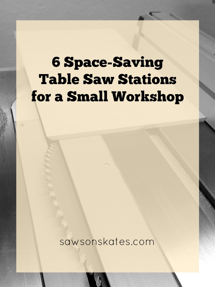 A Table Saw Station turns a benchtop table saw into cabinet style table saw. These 6 DIY projects show how to build a DIY table saw station - great space-saving ideas for your small workshop!