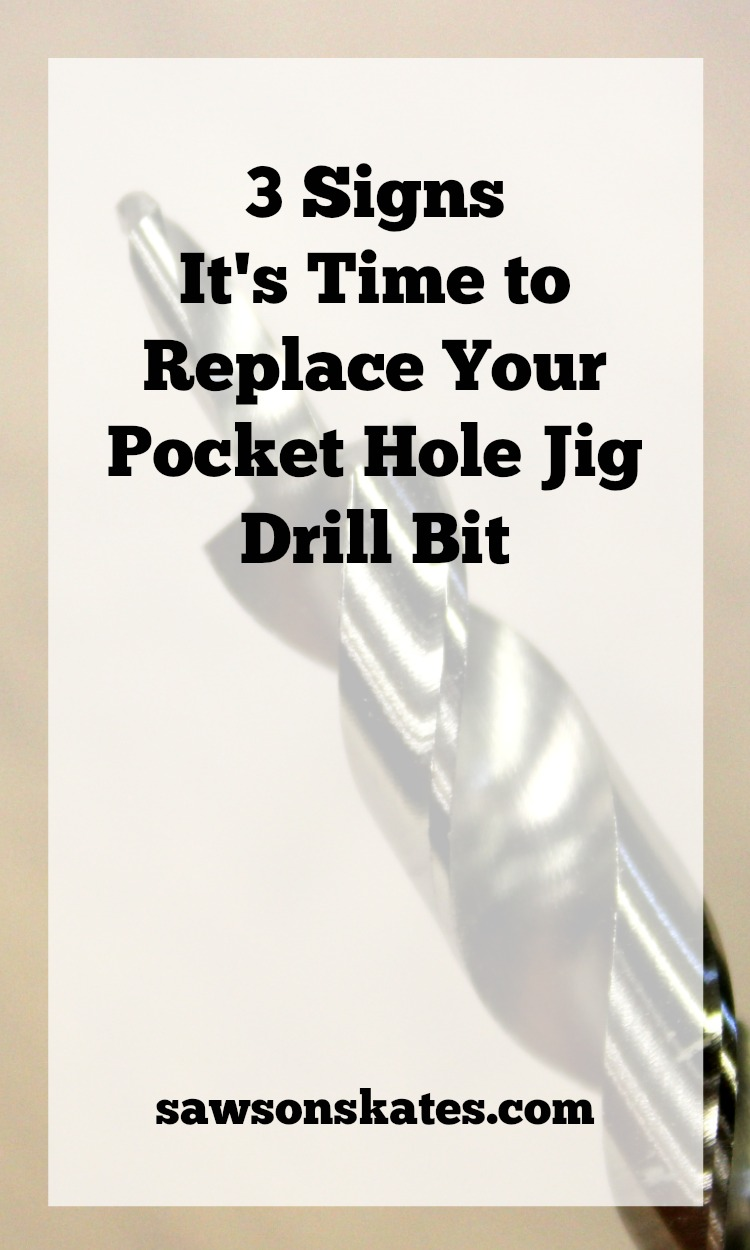 3 signs it's time to replace your Kreg Jig pocket hole drill bit.