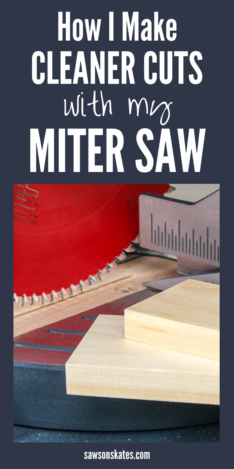 This simple trick gave me the BEST miter saw cuts EVER! The backside of my cuts always had tear-out or looked chipped which made my DIY projects look sloppy. All I needed to fix it was this post and a piece of scrap wood! #mitersaw #diy #woodworking #woodworkingtips #woodworkingtools #sawsonskates