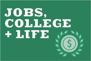 jobs college life