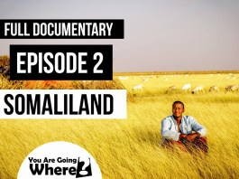 Somaliland – You're Going Where Documentary