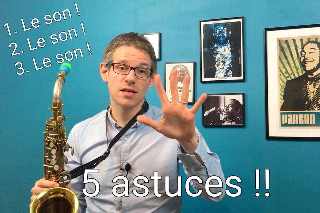 Aoir un beau son au saxophone
